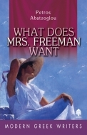 WHAT DOES MRS. FREEMAN WANT